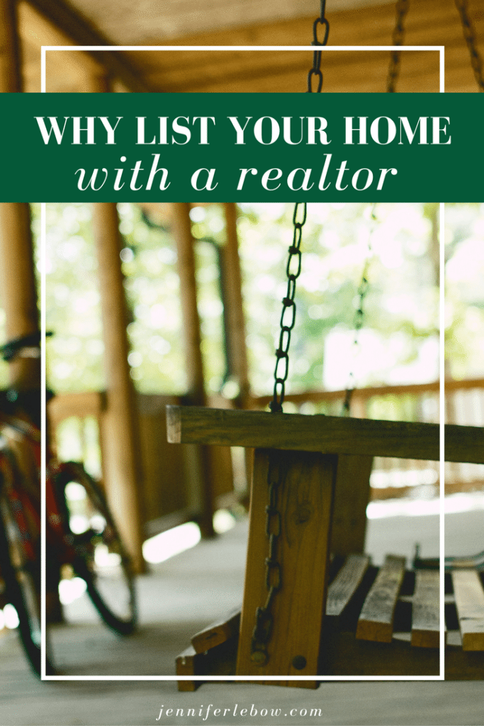 Why you should list your home with a Realtor
