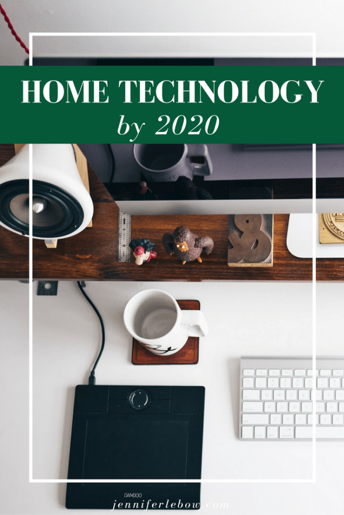 New Home Technology by 2020
