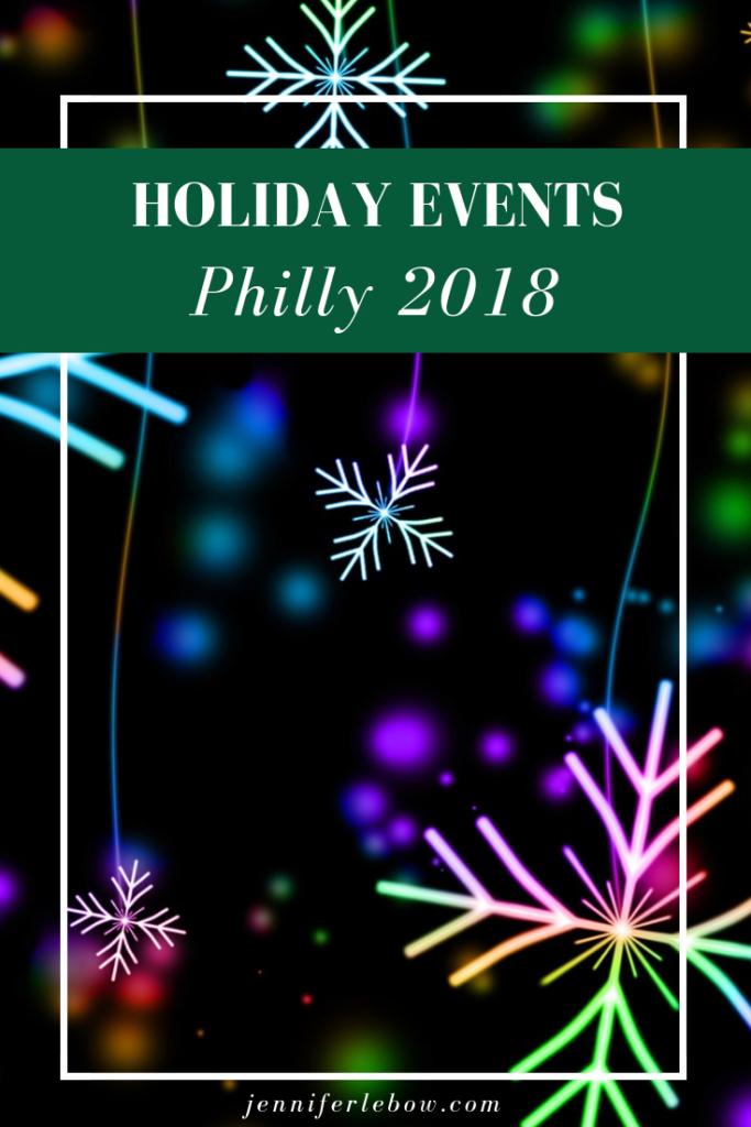 Philadelphia relocation holiday events
