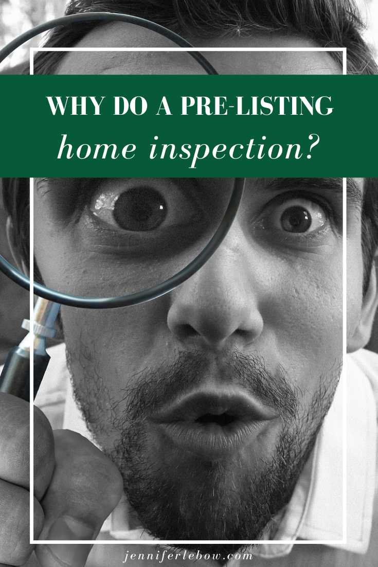 why do a pre-listing inspection?