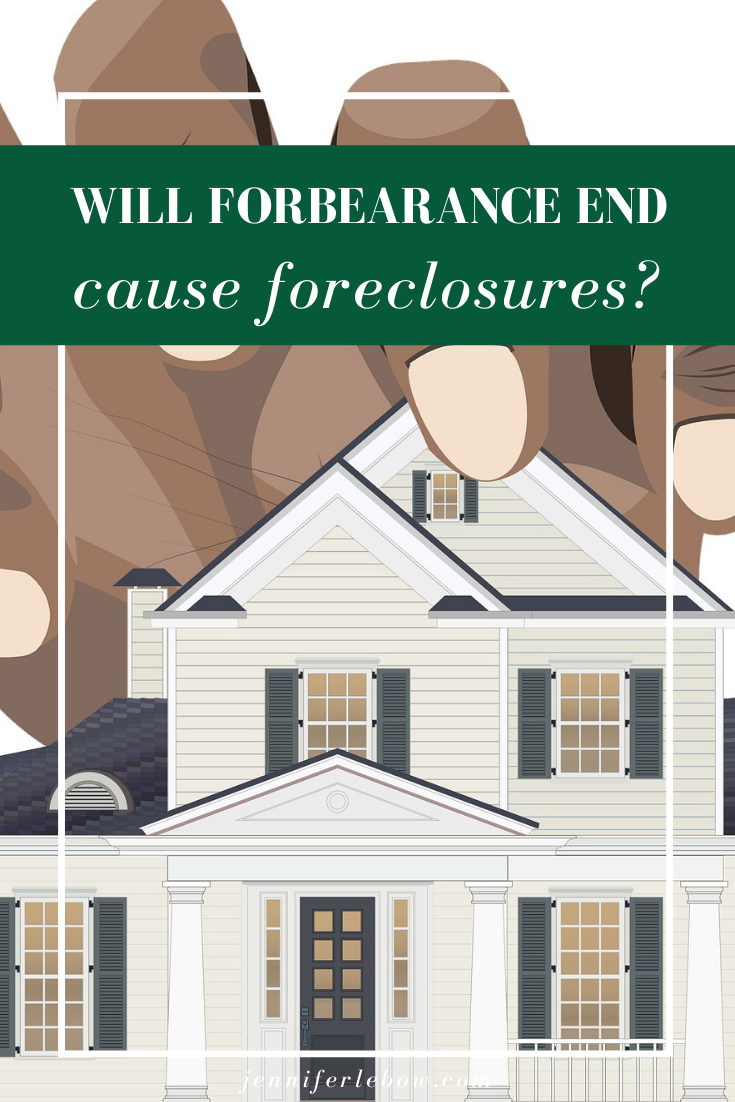 Will end of forbearance mean spike in foreclosures?